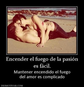 61037_encender_el_fuego_de_la_pasion_es_facil