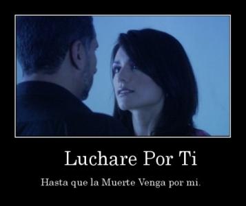 desmotivaciones.mx_-Luchare-Por-Ti-Hasta-que-la-Muerte-Venga-por-mi.-_133715024536