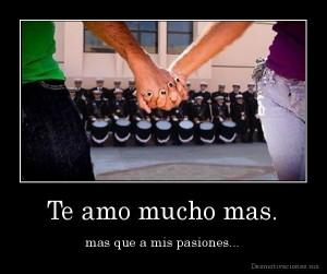 desmotivaciones.mx_Te-amo-mucho-mas.-mas-que-a-mis-pasiones_134814988469