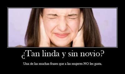 Nuevas Desmotivaciones Con Frases de Amor para Facebook-Linda y sin novio