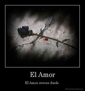 desmotivaciones.mx_El-Amor-El-Amor-aveces-duele-_133504124621