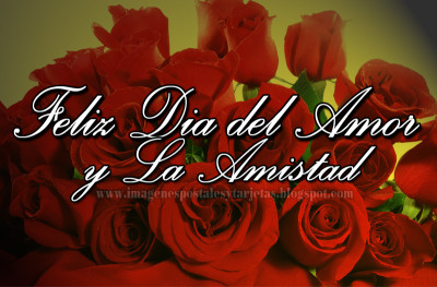 feliz dia del amor y la amistad postales 6