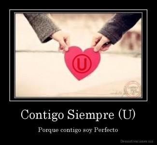 desmotivaciones.mx_Contigo-Siempre-U-Porque-contigo-soy-Perfecto_136612877125