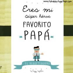 lamina-a3-eres-mi-super-heroe-favorito-papa