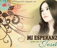 Imágenes cristianas Jesús es mi esperanza