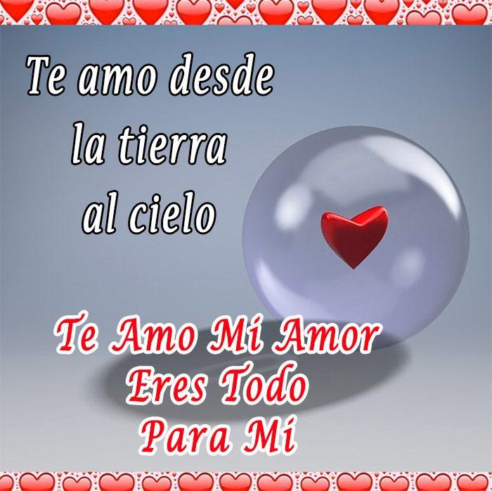 Te-Amo-Mi-Amor-Desde-La-Tierra-Al-Cielo