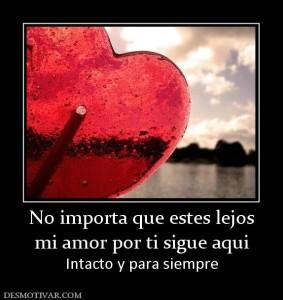 44294_no_importa_que_estes_lejos_mi_amor_por_ti_sigue_aqui