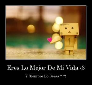 desmotivaciones.mx_Eres-Lo-Mejor-De-Mi-Vida-3-Y-Siempre-Lo-Seras-_134588355865