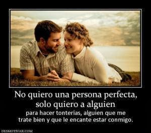 162205_s_no-quiero-una-persona-perfecta-solo-quiero-a-alguien