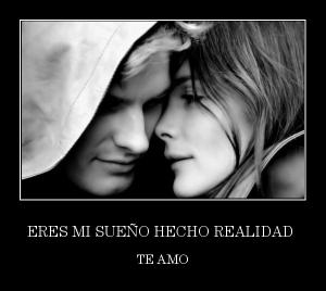 desmotivaciones.mx_ERES-MI-SUEO-HECHO-REALIDAD-TE-AMO_134942604183