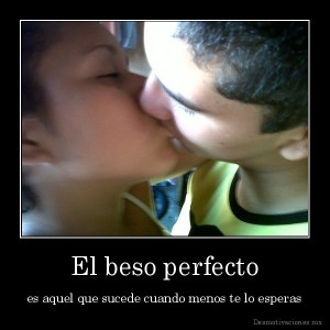 desmotivaciones.mx_El-beso-perfecto-es-aquel-que-sucede-cuando-menos-te-lo-esperas_134798540135