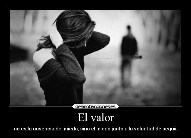 Frases De Valor: Imágenes Con Frases De Valor