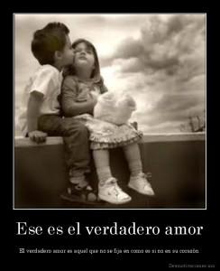 desmotivaciones.mx_Ese-es-el-verdadero-amor-El-verdadero-amor-es-aquel-que-no-se-fija-en-como-es-si-no-en-su-corazn_134413025376