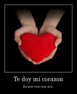 desmotivaciones.mx_Te-doy-mi-corazon-Es-mas-tuyo-que-mio_133597734429