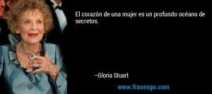 frase-el_corazon_de_una_mujer_es_un_profundo_oceano_de_secretos_-gloria_stuart