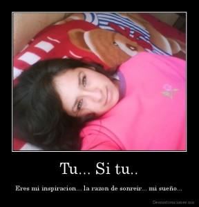 desmotivaciones.mx_Tu...-Si-tu..-Eres-mi-inspiracion...-la-razon-de-sonreir...-mi-sueo_132958982892