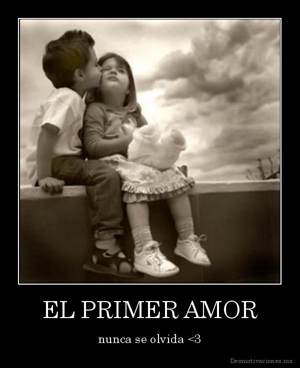 Imágenes Con Frases Se Olvida El Primer Amor Imagenes De