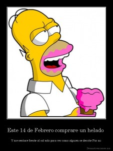 desmotivaciones.mx_Este-14-de-Febrero-comprare-un-helado-Y-me-sentare-frente-al-sol-solo-para-ver-como-alguien-se-derrite-Por-mi-_132877126328