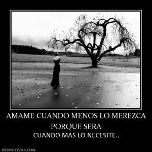 61774_amame_cuando_menos_lo_merezca_porque_sera