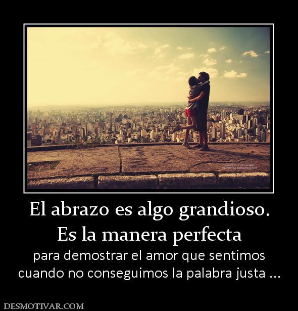 129837_el-abrazo-es-algo-grandioso-es-la-manera-perfecta